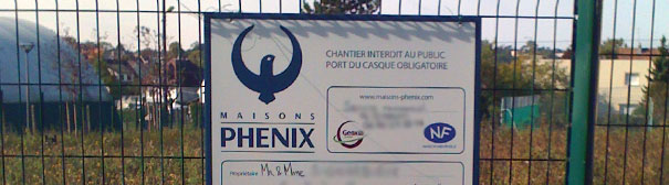 Affichage panneau permis construire Maison Phénix