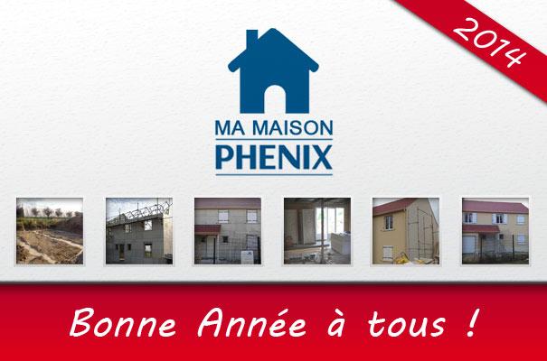 Maison Phénix 2014